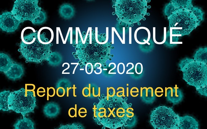 COMMUNIQUÉ – 03-27-2020 – Deferral of Municipal Tax Payments